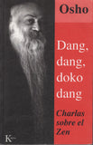 Dang Dang Doko Dang: The Sound of the Empty Drum by Osho Bhagwan Shree Rajneesh