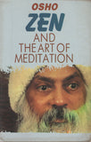 Zen and the Art of Meditation by Osho Bhagwan Shree Rajneesh
