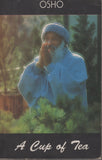 A Cup of Tea by Osho Bhagwan Shree Rajneesh Wild Wild Country