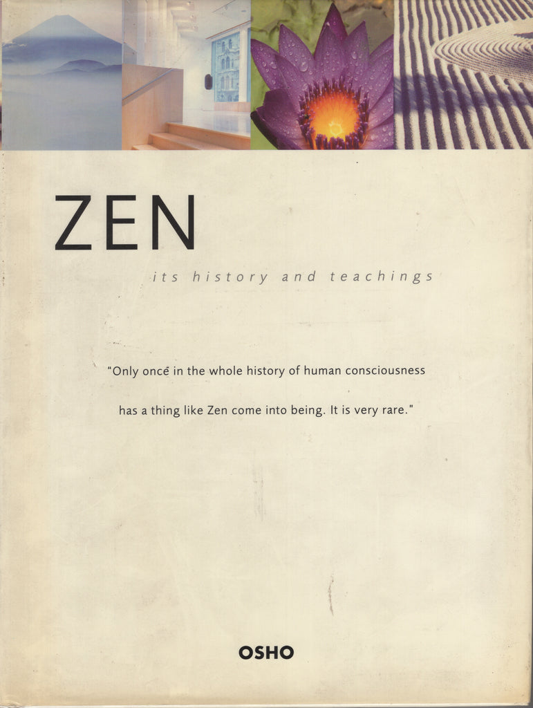 Zen Its History and Teachings by Osho Bhagwan Shree Rajneesh