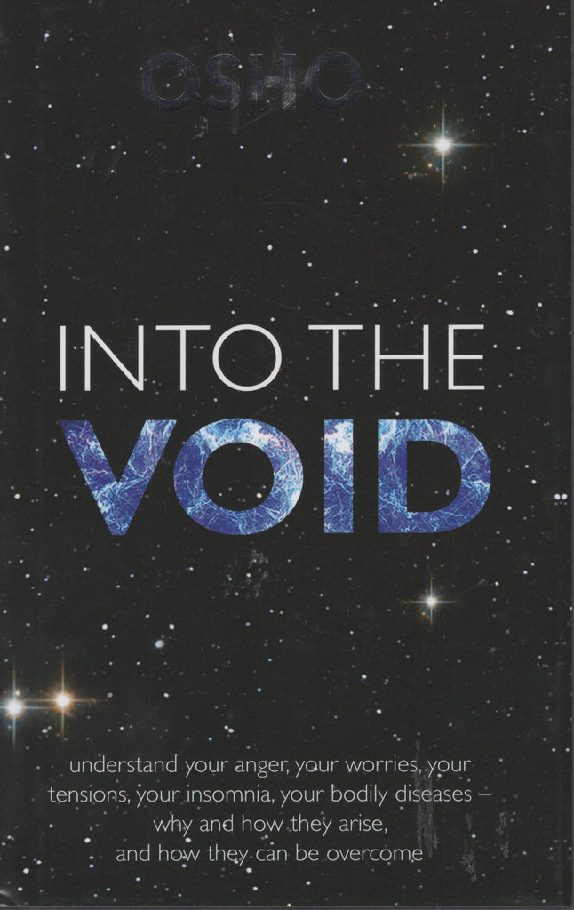 Into the Void by Osho Bhagwan Rajneeshpuram