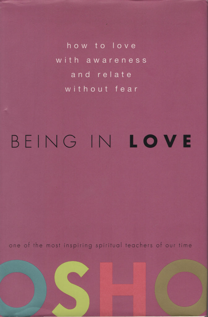 Being in Love by Osho Bhagwan Shree Rajneesh