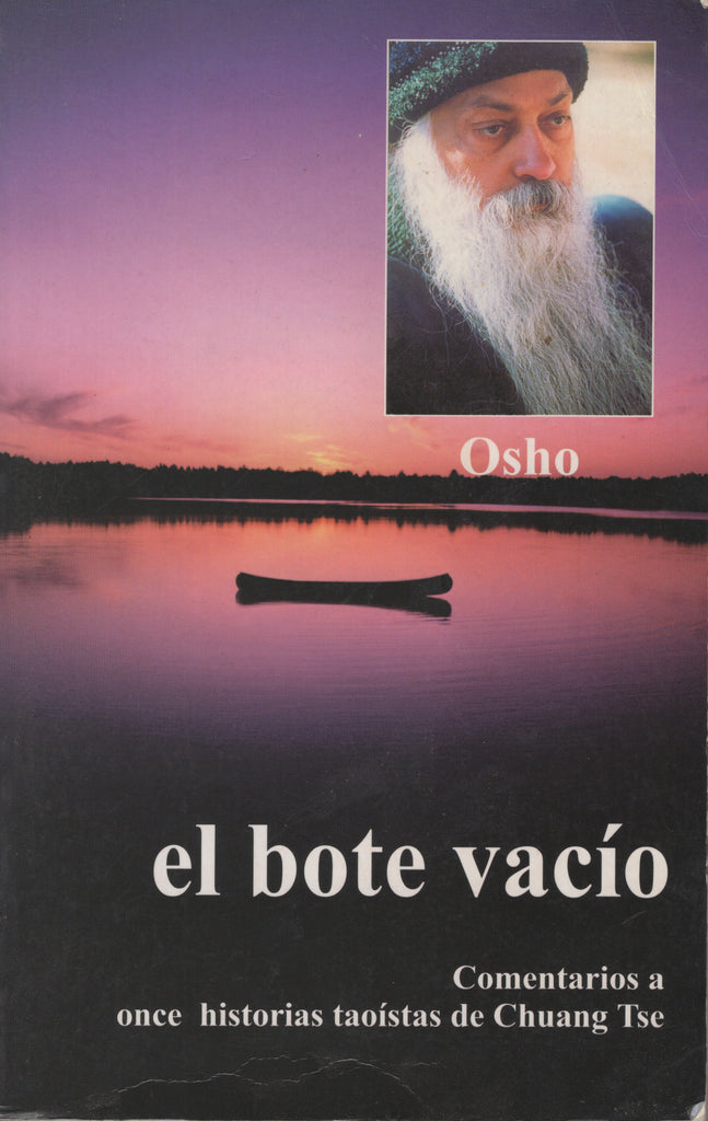 El Bote Vacío by Osho Bhagwan Shree Rajneesh Spanish Edition