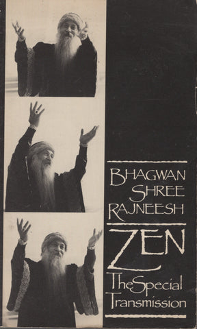 Zen: The Special Transmission by Osho Bhagwan Shree Rajneesh 1st Edition 1984
