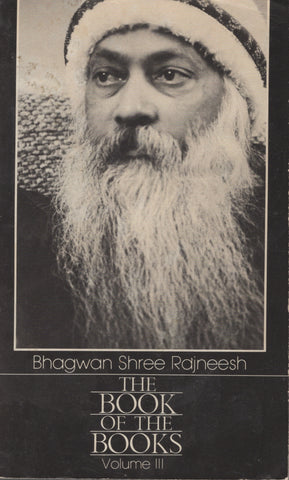The Book of the Books, Vol 3 by Osho Bhagwan Rajneesh 1st Edition 1984