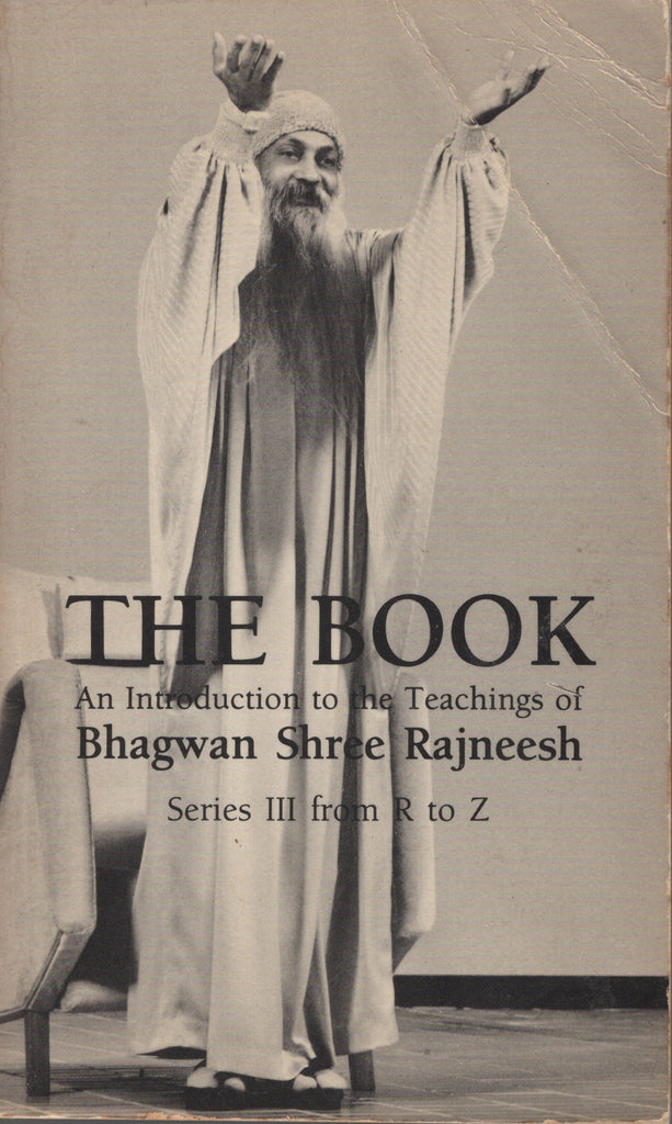 The Book: Series III from R to Z by Osho Bhagwan Rajneesh 1984 1st Edition