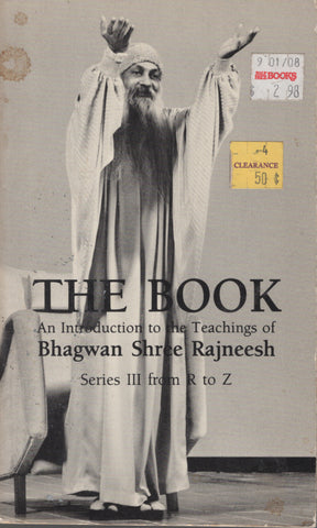 The Book: Series III from R to Z by Osho Bhagwan Shree Rajneesh 1984 1st Ed.