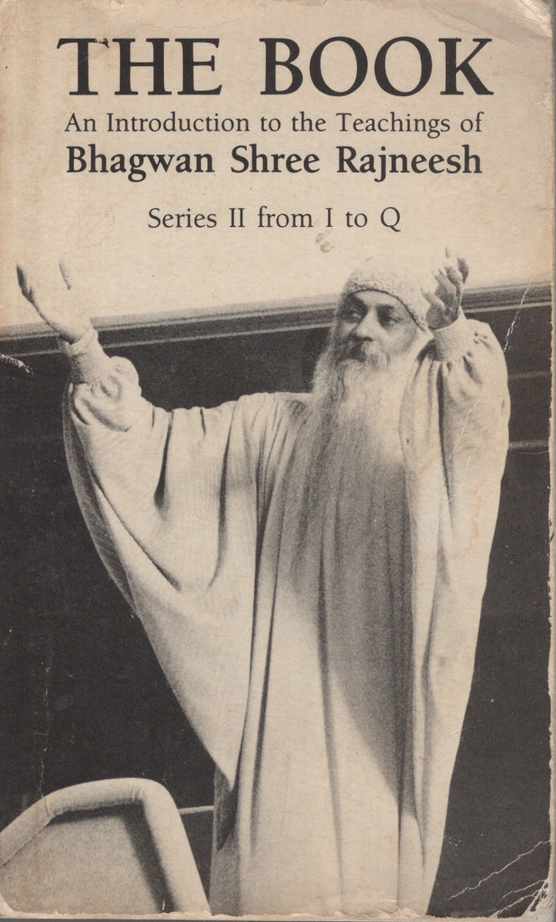 The Book: Series II from I to Q by Bhagwan Rajneesh Osho 1st Edition 1984