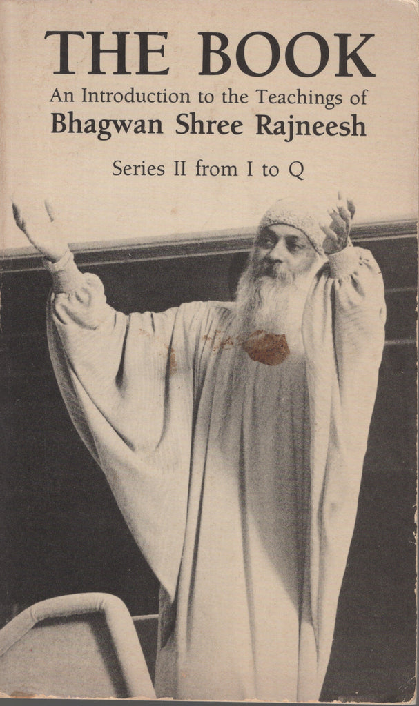The Book: Series II from I to Q by Bhagwan Rajneesh Osho First Edition 1984