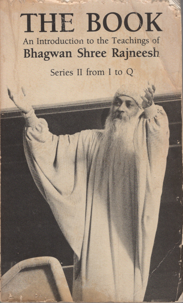 The Book: Series II from I to Q by Osho Bhagwan Shree Rajneesh First Edition