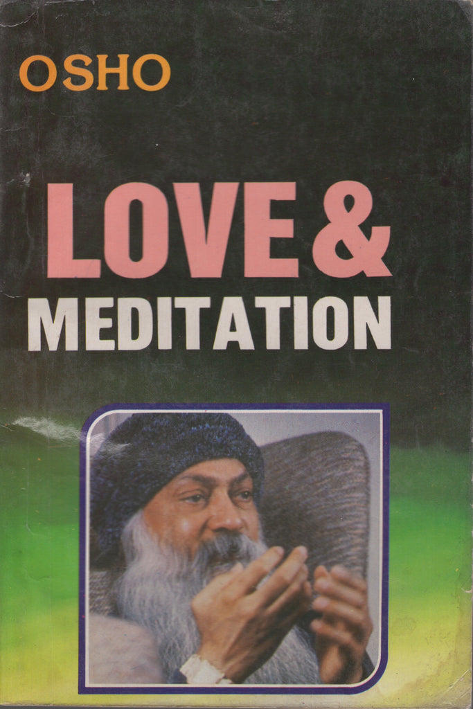 Love & Meditation by Osho Bhagwan Shree Rajneesh Wild Wild Country