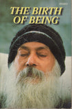 RARE The Birth of Being by Osho Bhagwan Shree Rajneesh