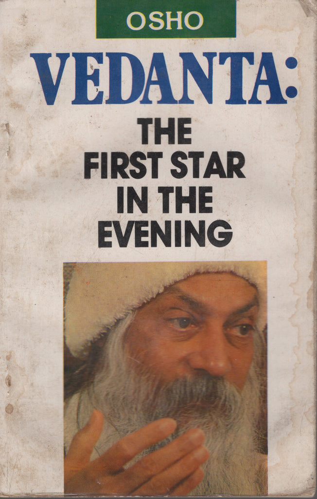 RARE Vedanta: The First Star In The Evening by Osho Bhagwan Shree Rajneesh