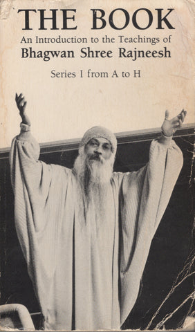 The Book: Series I from A to H by Osho Bhagwan Rajneesh 1st Edition
