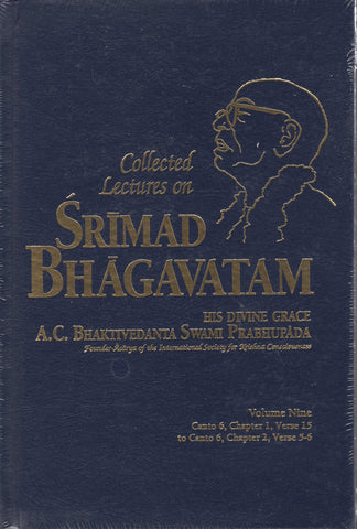 Collected Lectures on Srimad Bhagavatam Volume 9 by Srila Prabhupada