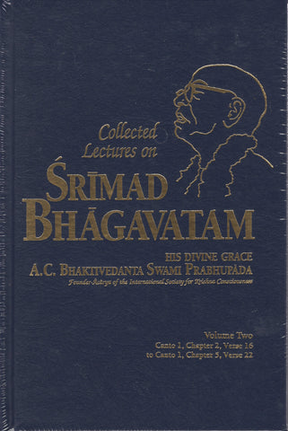 Collected Lectures on Srimad Bhagavatam Volume 2 by Srila Prabhupada