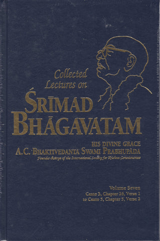 Collected Lectures on Srimad Bhagavatam Volume 7 by Srila Prabhupada