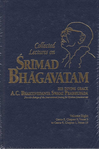 Collected Lectures on Srimad Bhagavatam Volume 8 by Srila Prabhupada