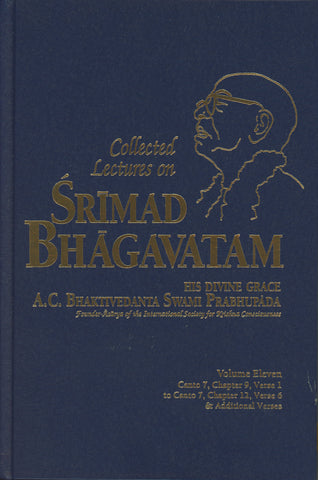 Collected Lectures on Srimad Bhagavatam Volume 11 by Srila Prabhupada