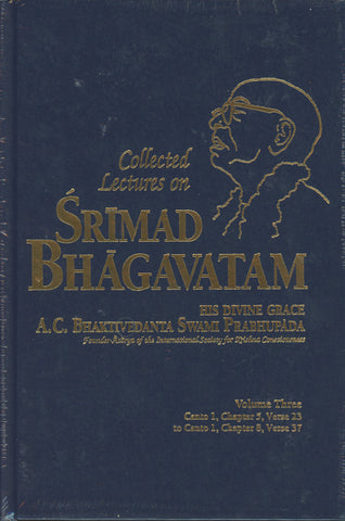 Collected Lectures on Srimad Bhagavatam Volume 3 by Srila Prabhupada