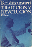 Tradicion Y Revolucion by J. Krishnamurti Spanish Second Edition