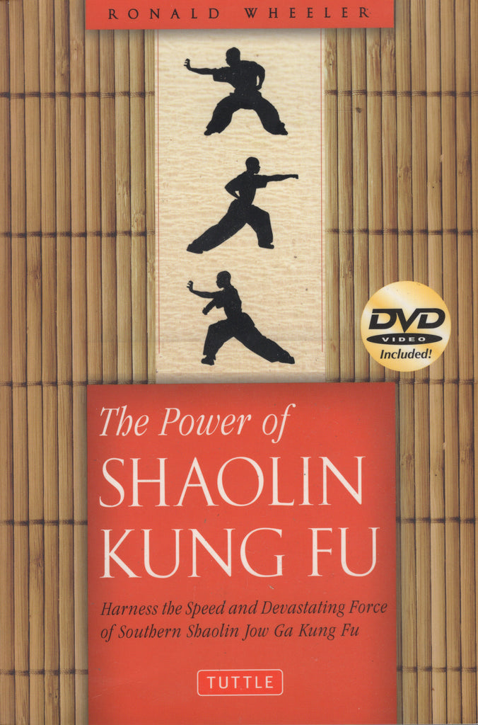 The Power of Shaolin Kung Fu by Ronald Wheeler
