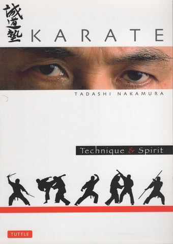 Karate Technique & Spirit (Tuttle Martial Arts) by Tadashi Nakamura