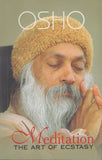 Meditation: The Art of Ecstasy by Osho Bhagwan Shree Rajneesh NEW