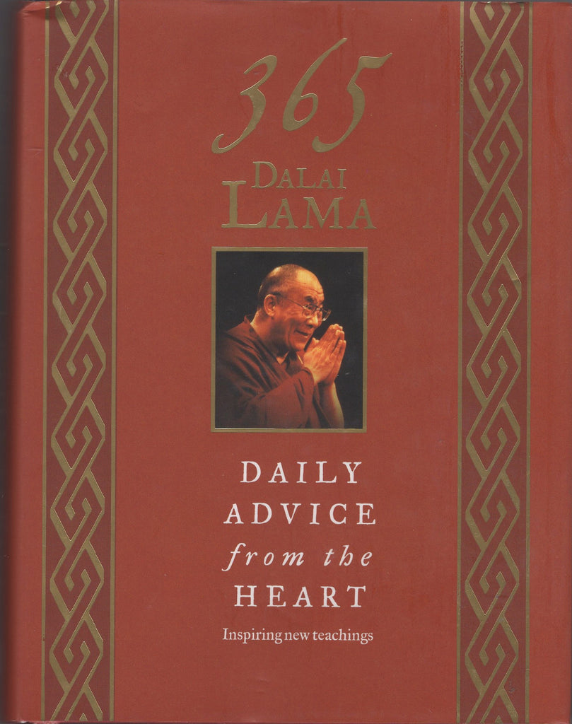 365 Dalai Lama Daily Advice from the Heart By The Dalai Lama
