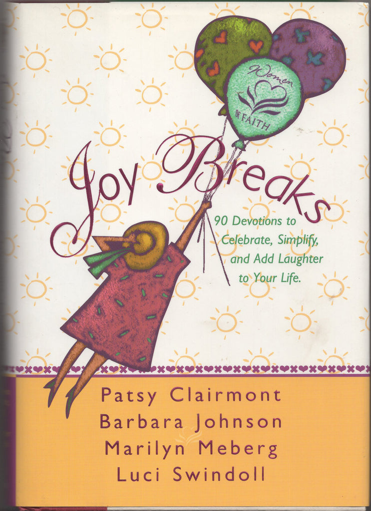 Joy Breaks by Barbara Johnson, Luci Swindoll, Marilyn Meberg, Patsy Clairmont