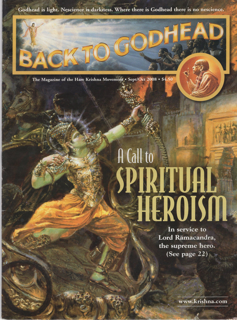 Back To Godhead Hare Krishna Magazine A Call to Spiritual Heroism 2008 Sep/Oct