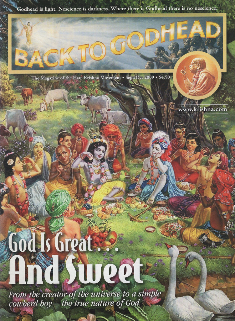 Back To Godhead Hare Krishna Magazine God is Great And Sweet 2009 Sep/Oct