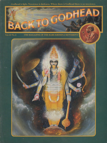 Back to Godhead Hare Krishna Magazine 1985 Vol.20 No. 4