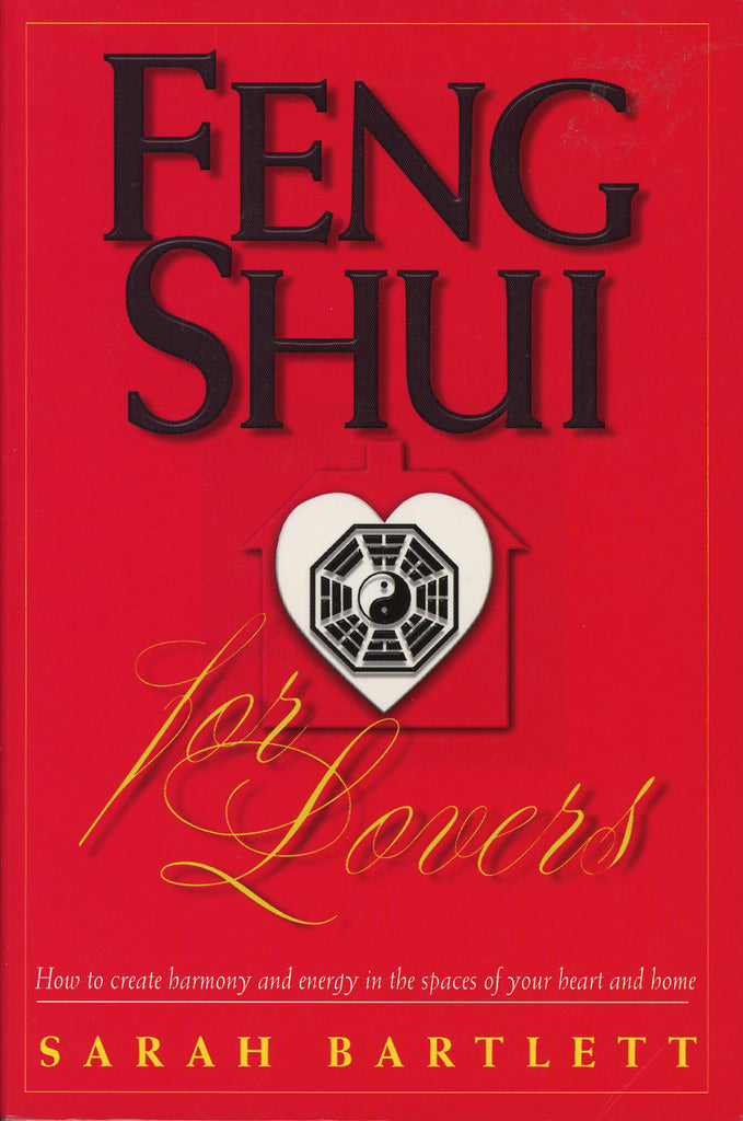 Feng Shui For Lovers Sarah Bartlett