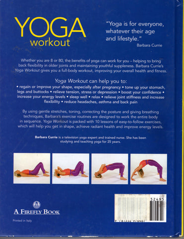 Yoga Workout Having A Fabulous Shape Forever by Barbara Currie