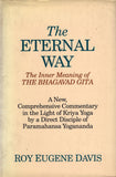 The Eternal Way: The Inner Meaning of the Bhagavad Gita by Roy Eugene Davis