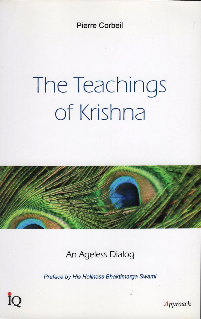 The Teachings of Krishna: An Angeless Dialog by Pierre Corbeil