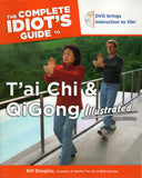 The Complete Idiots Guide T'ai Chi & QiGong Illustrated + DVD by Bill Douglas