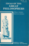 Ideas Of The Great Philosophers Softcover by William Sahakian & Mabel Lewis