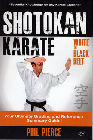 Shotokan Karate: White to Black Belt by Phil Pierce