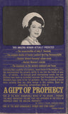 A Gift of Prophecy: The Phenomenal Jeane Dixon by Ruth Montgomery