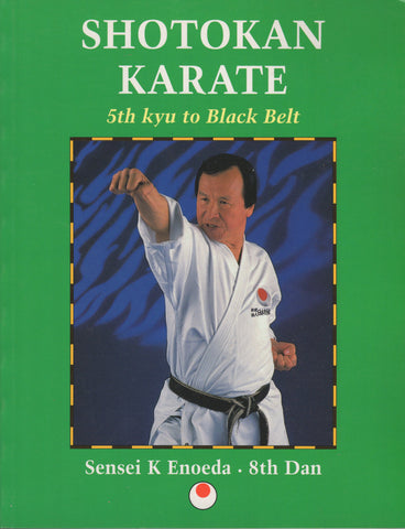 Shotokan Karate 5 by Sensei K. Enoeda
