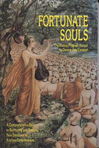 Fortunate Souls Hardcover by His Holiness Danavir Goswami