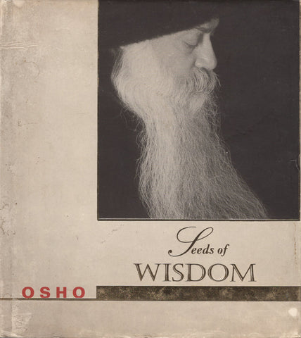 Seeds of Wisdom Hardcover by Osho Bhagwan Shree Rajneesh