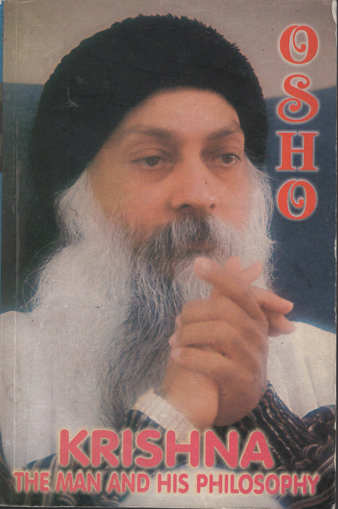 Krishna: The Man and His Philosophy by Osho
