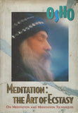Meditation: The Art of Ecstasy by Osho - Hardcover