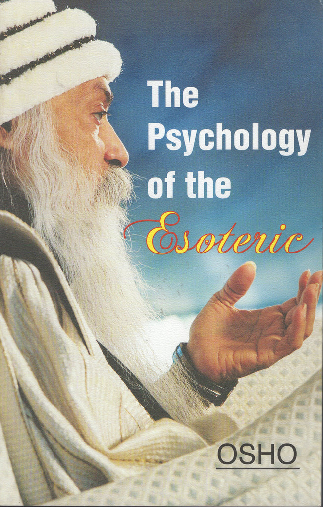 The Psychology of the Esoteric by Osho Paperback