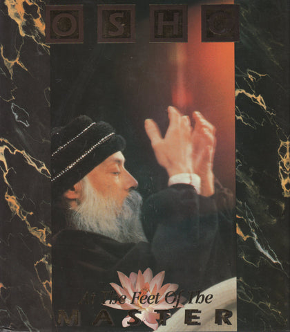 At the Feet of the Master by Osho - Hardcover