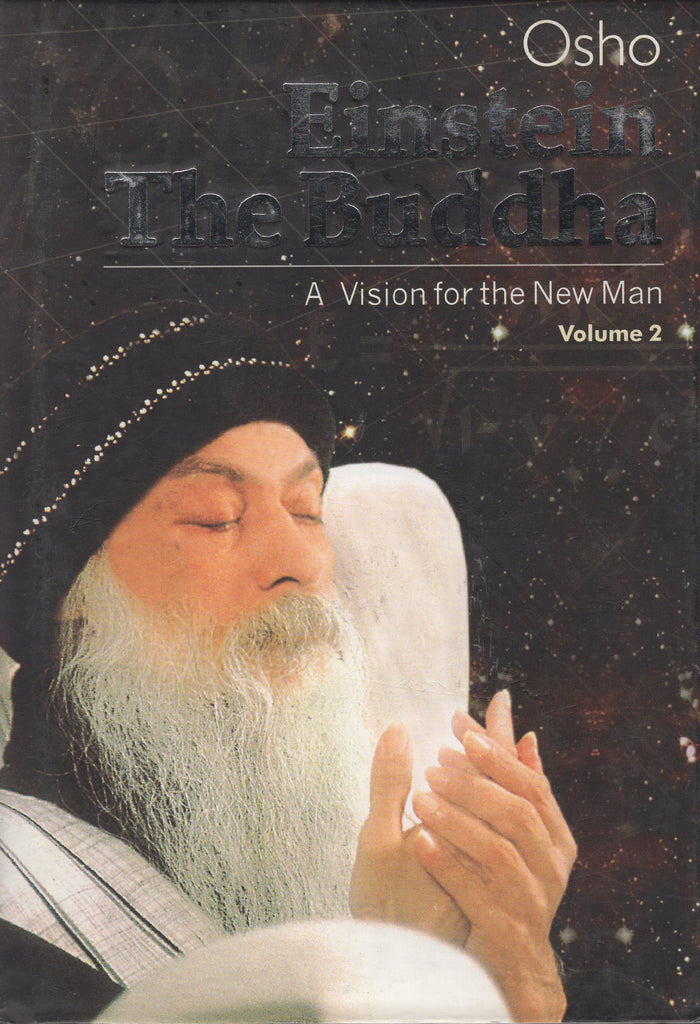 Einstein The Buddha: A Vision for the New Man, Vol 2. by Osho - Hardcover