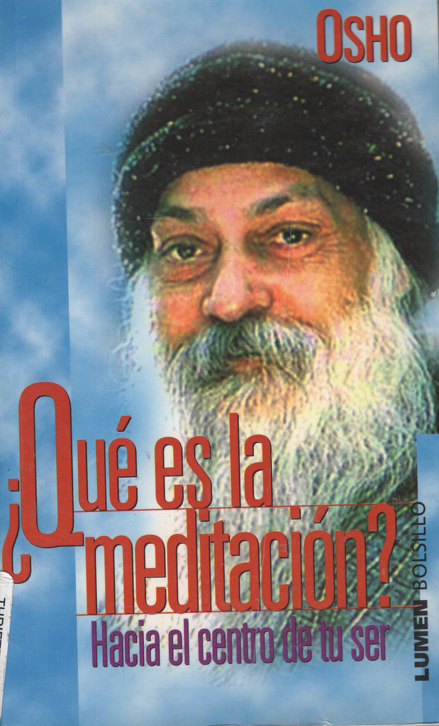 ¿Que Es La Meditacion? by Osho Bhagwan Shree Rajneesh - Spanish Edition